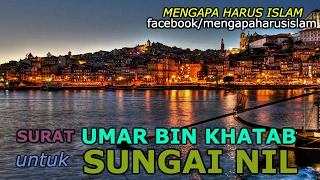 Surat Umar Bin Khatab Untuk Sungai Nil || SERIAL SAHABAT NABI