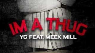 YG ft. Meek Mill - I'm A Thug Bass Boosted