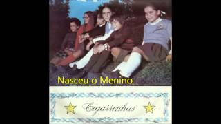 Cigarrinhas - Nasceu o Menino (Arlindo de Carvalho)