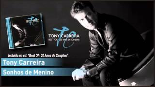 05 - Tony Carreira - Sonhos de Menino