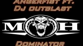 Angerfist ft. Dj outblast- Dominator