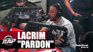 """Lacrim """"Pardon"""" en live #PlanèteRap"""