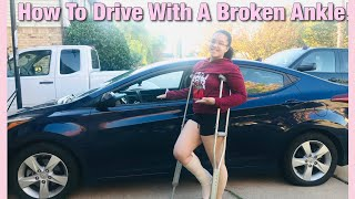 How to drive with a BROKEN ANKLE!