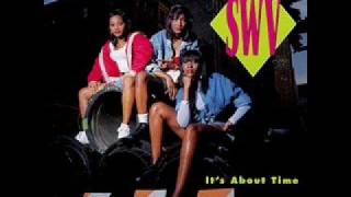 SWV in the house