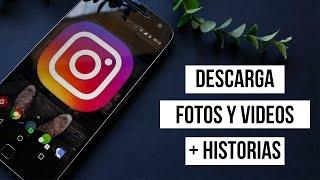 Descarga HISTORIAS, FOTOS Y VIDEOS de INSTAGRAM (2017) | No root, no mods.