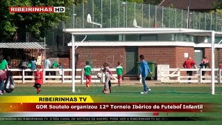 O GDR  de Soutelo organizou 12ª Torneio de Futebol na Branca