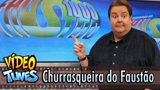 Gafes da TV - churrasqueira do Faustão