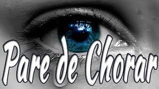 PARE DE CHORAR - Hino Avulso - Letra