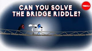 Can you solve the bridge riddle? - Alex Gendler width=