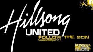 Follow The Son - Hillsong - Cover Español