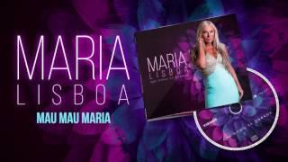 Maria Lisboa - Mau Mau Maria (Oficial Audio)