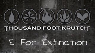 Thousand Foot Krutch - E for Extinction (with Lyrics)