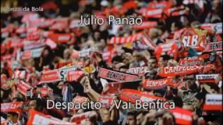 Despacito - Vai Benfica - Julio Panão melhor som