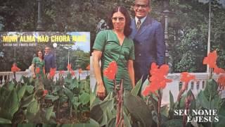 Rael e Marta - Seu Nome é Jesus (LP Minh'Alma Não Chora Mais)