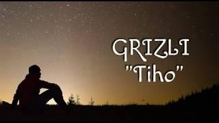 GRIZLI - TIHO