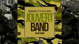MadKing Ft.Cj Ice, Dady - Jouvert Band (N3monia, RaydioVybz) JAB BOY Riddim VA