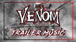 VENOM Official Full Trailer Music|VENOM Main Theme Song (Audiomachine - Redshift)-Trailer Music 2018