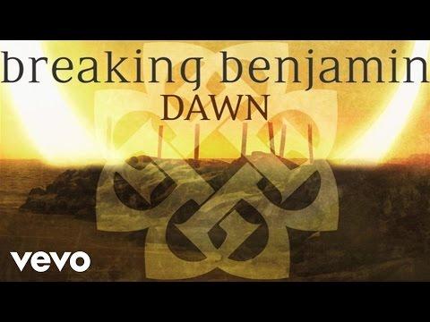 breaking-benjamin-dawn-audio-only-breakingbenjaminvevo