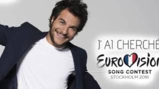 Amir- J'ai cherché (France Eurovision 2016)-with lyrics