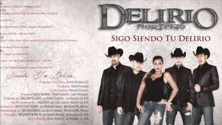 Delirio Norteno - Largate