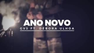 Gospel Eletrônica - GV3 feat. Débora Ulhôa - Ano Novo