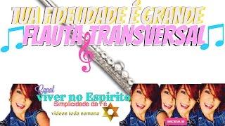Tua Fidelidade Flauta Transversal