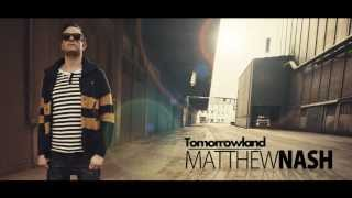Matthew Nash - Tomorrowland (Original Mix)