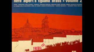 Herb Alpert's Tijuana Brass - The Great Manolete (La Virgen De La Macarena)