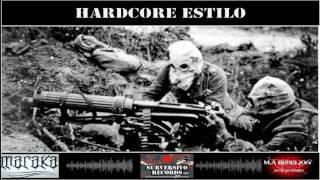 HARDCORE ESTILO - M.A REBELIÓN ft. MARAKA Y DJ GRE
