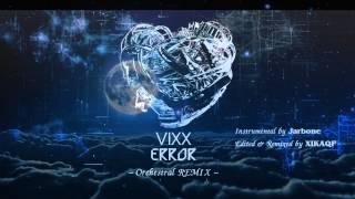 빅스(VIXX) - Error | Orchestral REMIX (Instrumental)