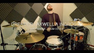 Dreamer - Axwell Λ Ingrosso drum cover