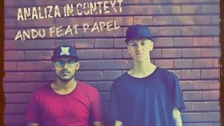 Andu feat Papel - Analiza in context | CAMPINA SE MISCA Ep. 1 |
