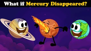 What if Mercury Disappeared? + more videos | #aumsum #kids #children #education #whatif