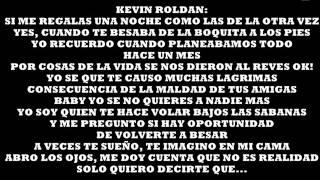 Yo sigo pensando en ti. LETRA Kevin Roldan Ft. Nicky Jam