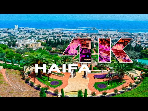 HAIFA | ISRAEL - A TRAVEL TOUR - 4K UHD
