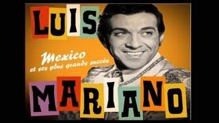 Luis Mariano - Argentine - Paroles - Lyrics