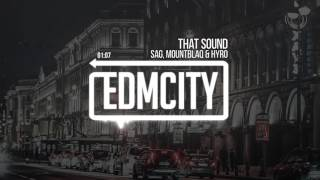 SAG, MountBlaq & HYRO - That Sound