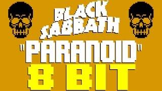 Paranoid [8 Bit Tribute to Black Sabbath] - 8 Bit Universe
