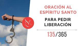 Oración al Espíritu Santo para pedir liberación