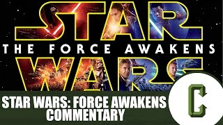 Star Wars Episode VII: The Force Awakens Commentary