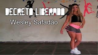 Decreto liberado-Wesley Safadão(Coreografia Keilla Fernanda)