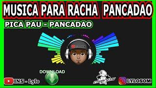 MUSICA PARA RACHA DE SOM - PANCADAO PICA PAU RACHADOR - GOKU + DOWNLOAD