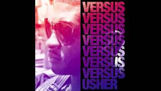 """Usher (feat. Justin Bieber) """"Somebody To Love""""- NEW Versus EP Remix +Download Link"""