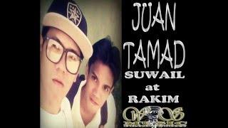 JUAN TAMAD - RAKIM at SUWAIL tagalog rap 2017