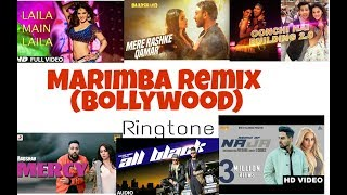MARIMBA REMIX RINGTONE  (Bollywood edition) 2018🔊