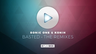 Sonic One & Konih - Basted (Bounce Inc. Remix) | OUT NOW