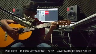 Pink Floyd - Is There Anybody Out There? - Cover Guitar