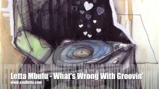 Letta Mbulu - What's Wrong With Grovin'