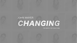 John Mayer - Changing (Subtitulada en Español)