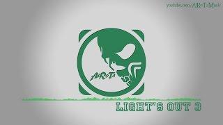 Light's Out 3 by David Bjoerk - [Indie Pop Music]